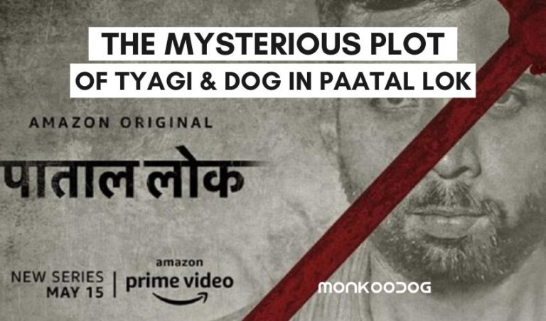 Patal Lok - The Amazon Prime Noir Crime Thriller That Showcases Humanity Through a Poignant Tale of The Relationships Between Man and Dog