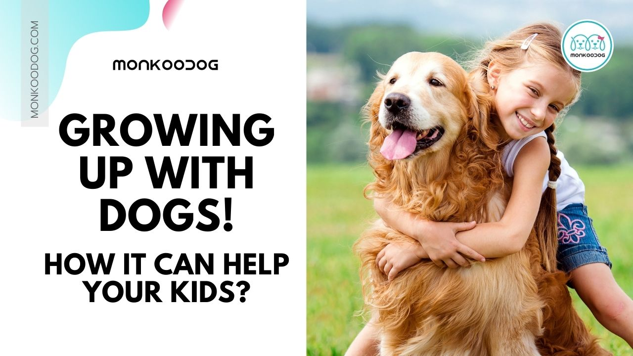 Benefits of Children Growing Up With Dogs