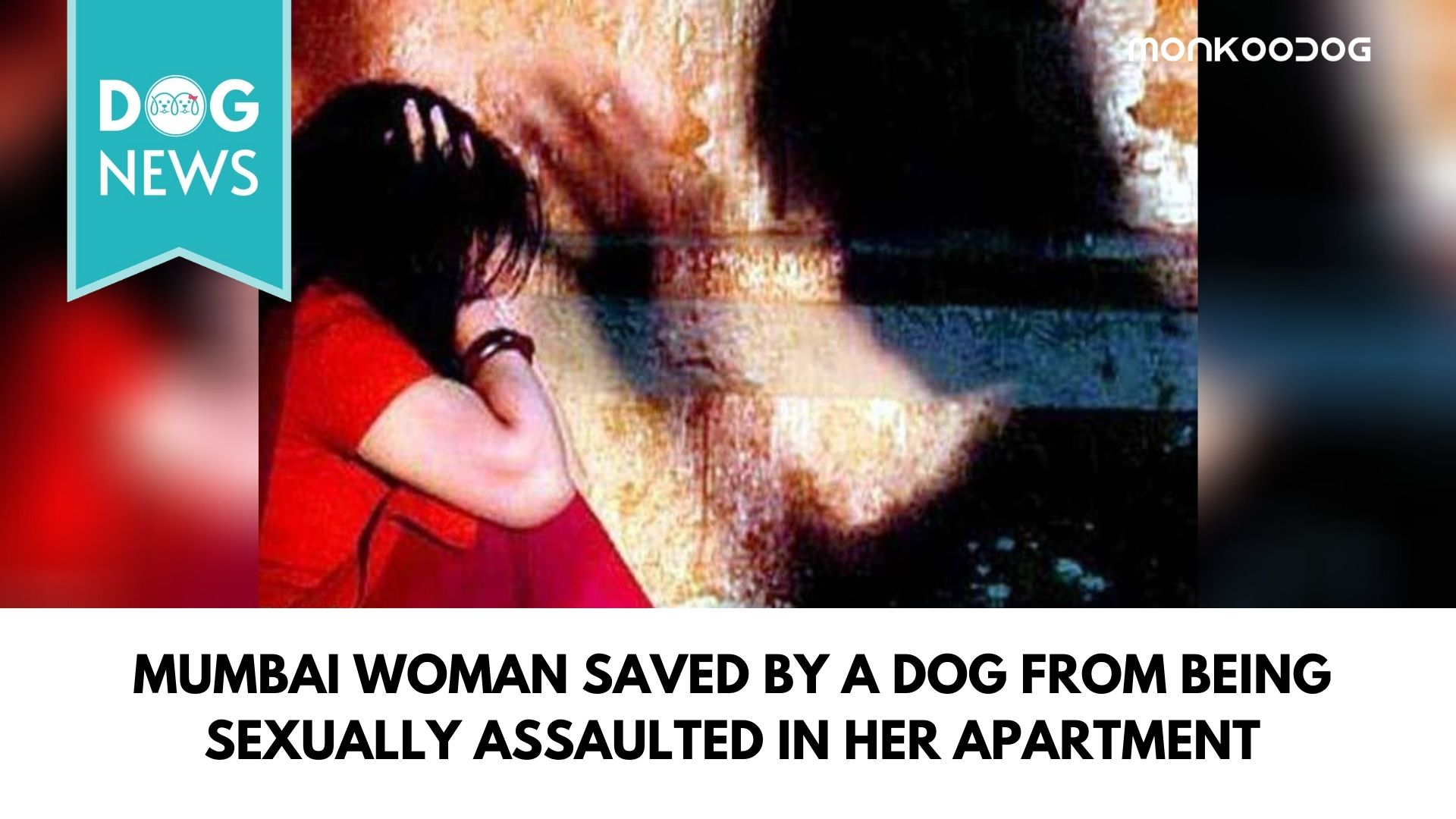 Mumbai woman saved by a dog from being sexually assaulted in her apartmentMumbai woman saved by a dog from being sexually assaulted in her apartment
