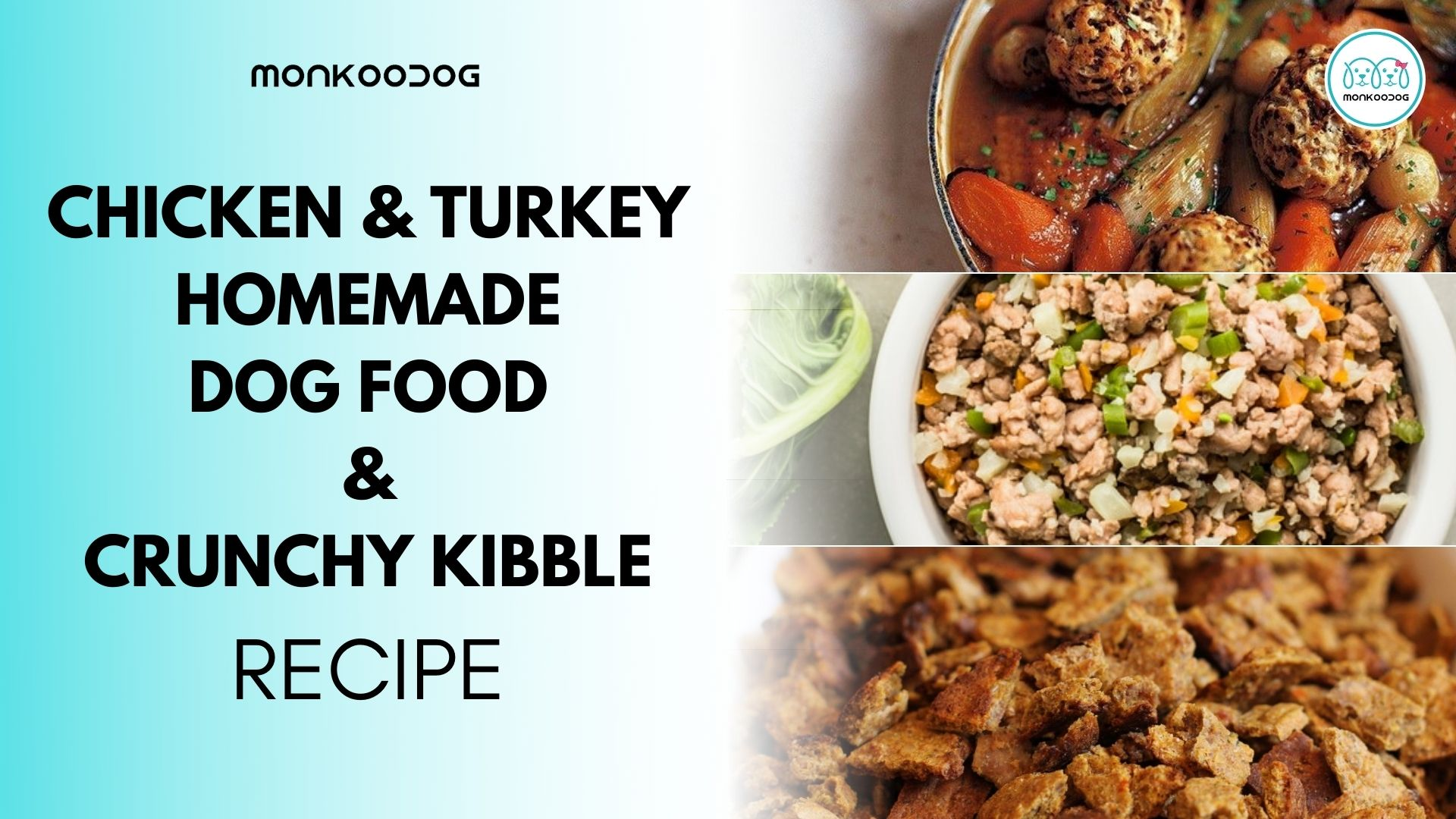 3 Easy Diy Chicken & turkey homemade dog food & crunchy kibble dog food recipe