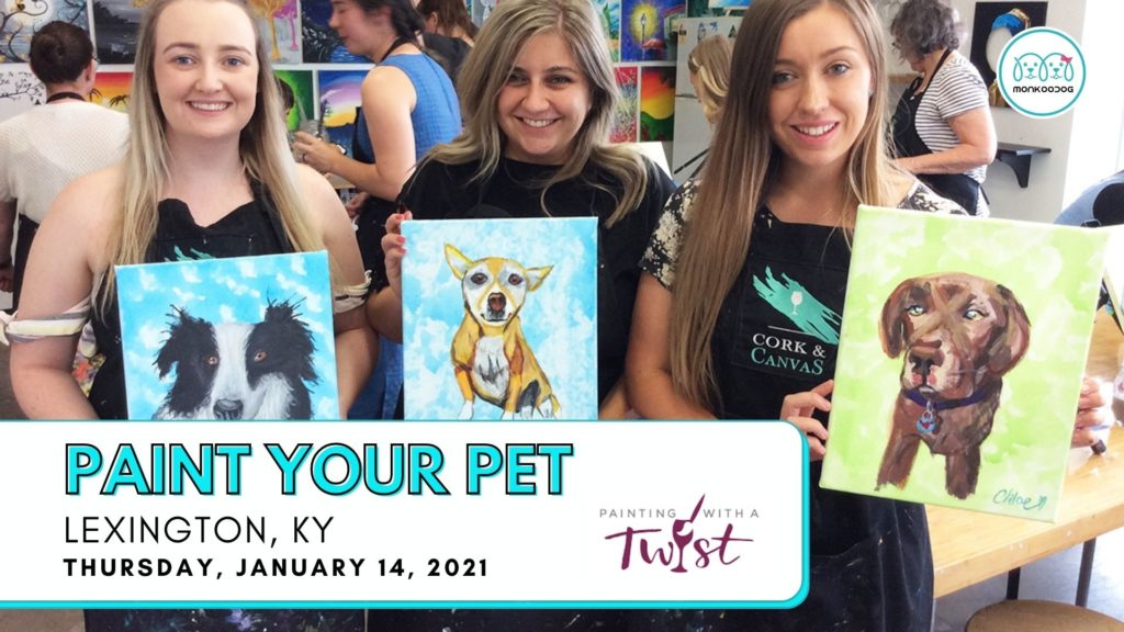 Paint Your Pet - In Studio Event By Painting With A Twist